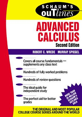 Schaum s Outline of Advanced Calculus  Second Edition