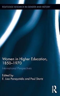 Women in Higher Education  1850 1970 PDF