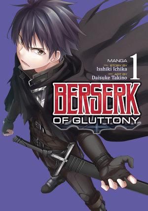 Berserk of Gluttony  Manga  Vol  1