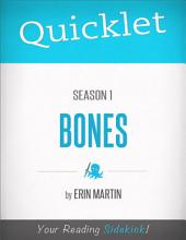 Quicklet on Bones: Season 1