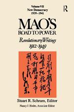Mao's Road to Power: Revolutionary Writings 1912-1949: New Democracy