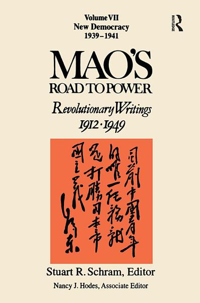 Mao s Road to Power  Revolutionary Writings 1912 1949  New Democracy
