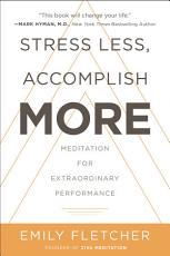 Stress Less, Accomplish More