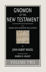 Gnomon of the New Testament  Volume 2 PDF