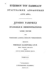 Evangelicae demonstrationis libri decem cum versione Latina Donati Veroneusis