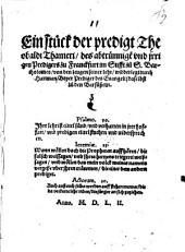 Ein stück der predigt Theobaldi Thameri, des abtrünnige[n] vnd jrrigen Predigers zu Franckfurt im Stifft zu S. Bartholomes, von den zeugen seiner lehr