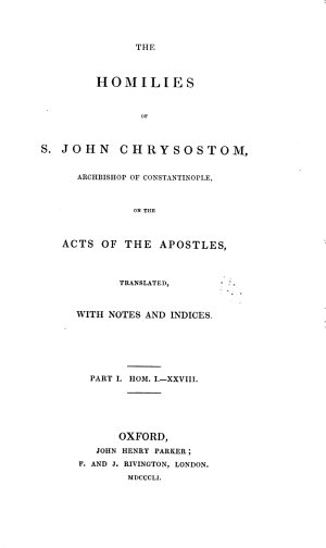 A Library of Fathers of the Holy Catholic Church  Anterior to the Division of the East and West