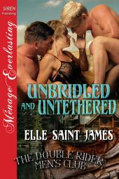Unbridled and Untethered [The Double Rider Men's Club 10]