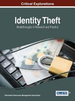 Identity Theft  Breakthroughs in Research and Practice PDF