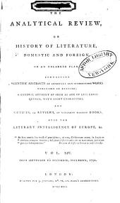 The Analytical Review, Or History of Literature, Domestic and Foreign, on an Enlarged Plan: Volume 14