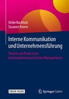 Interne Kommunikation und Unternehmensf  hrung PDF