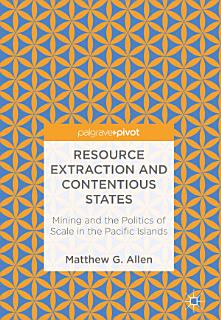Resource Extraction and Contentious States Book