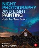 Night Photography and Light Painting PDF