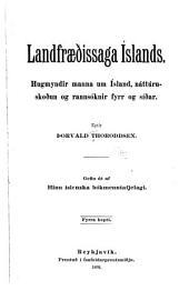 Landfræðissaga Íslands: Hugmyndir manna um Ísland, náttúruskoðun þess og rannsóknir, fyrr og siðar