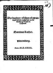 Der hundert vn[d] siben vn[d] zwaintzigest Psalm ausgelegt, an die Christen zu Rigen in Liffland