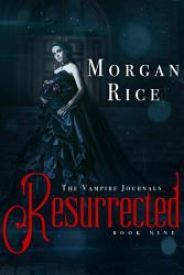 Resurrected Book 9 In The Vampire Journals  Book PDF