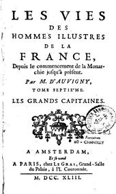 Les vies des hommes illustres de la France: depuis le commencement de la monarchie jusqu'à présent, Volumes19à26