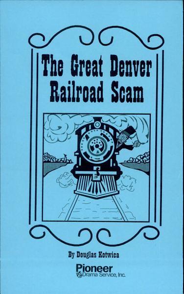 Download the great denver railroad scam Book