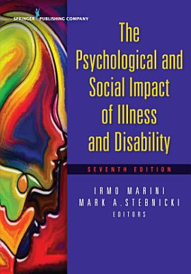 The Psychological and Social Impact of Illness and Disability  Seventh Edition PDF