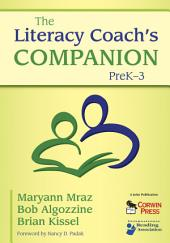 The Literacy Coach's Companion, PreK–3