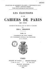 Les élections et les cahiers de Paris en 1789: documents recueillis, mis en ordre et annotés, Volume3