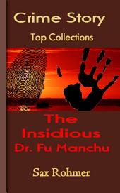 The Insidious Dr. Fu Manchu: Top Crime Collections