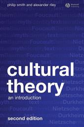 Cultural Theory: An Introduction, Edition 2