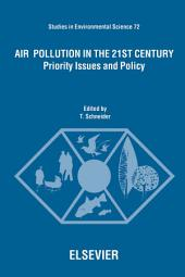 Air Pollution in the 21st Century: Priority Issues and Policy