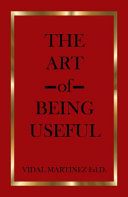 The Art of Being Useful PDF