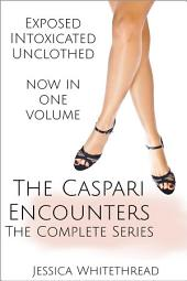 The Caspari Encounters: The Complete Series
