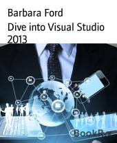 Dive into Visual Studio 2013