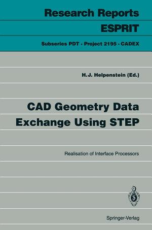 CAD Geometry Data Exchange Using STEP