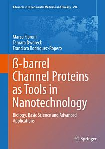 ß-barrel Channel Proteins as Tools in Nanotechnology Book