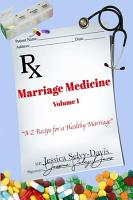 Marriage Medicine Volume 1  A Z Recipe for a Healthy Marriage PDF