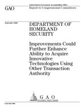 Department of Homeland Security: Improvements Could Further Enhance Ability to Acquire Innovative Technologies Using Other Transaction Authority