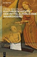 Kulturgeschichte der mittelalterlichen Wahrsagerei PDF