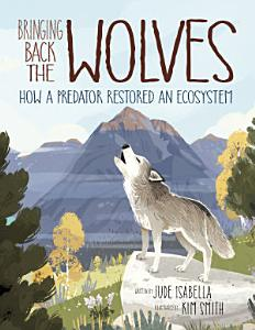 Bringing Back the Wolves Book