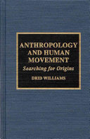 Anthropology and Human Movement