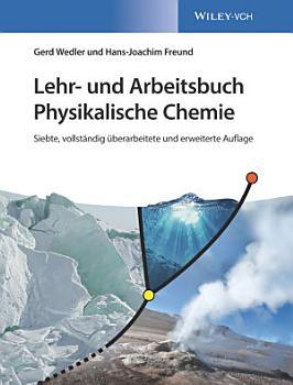 Lehr  und Arbeitsbuch Physikalische Chemie PDF