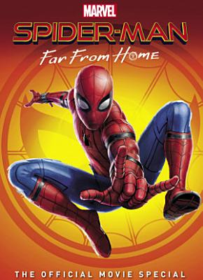 Spider Man  Far From Home   The Official Movie Special PDF