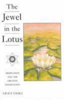 The Jewel in the Lotus   Creative Meditation PDF