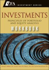 Investments Workbook: Principles of Portfolio and Equity Analysis
