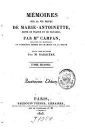 Mémoires sur la vie privée de Marie-Antoinette reine de France et de Navarre: Volume9