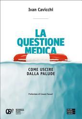 La Questione Medica