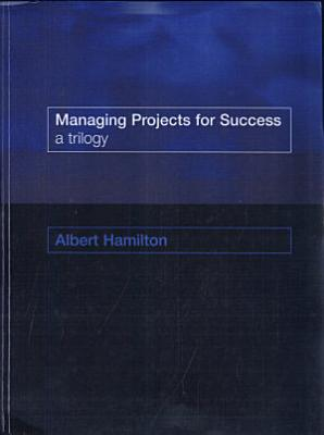 Managing Projects for Success