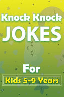 Knock Knock Jokes For Kids 5-9 Years