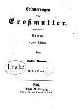 Erinnerungen einer Grossmutter: Roman in zwei Bänden, Bände 1-2