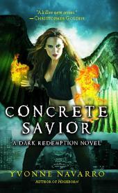 Concrete Savior