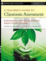 A Teacher's Guide to Classroom Assessment