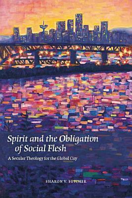 Spirit and the Obligation of Social Flesh PDF